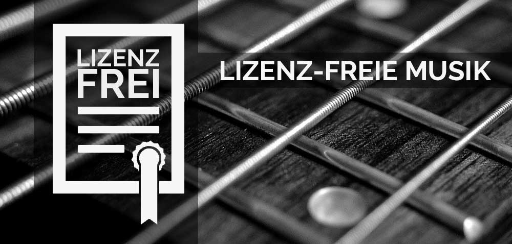 Was ist lizenzfreie Musik? Was bedeutet lizenzfrei?