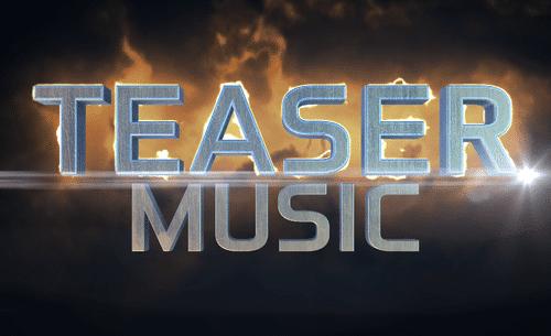 Teaser Music